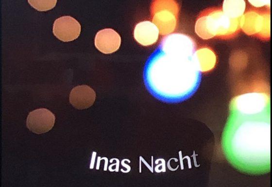 Ina`s Nacht